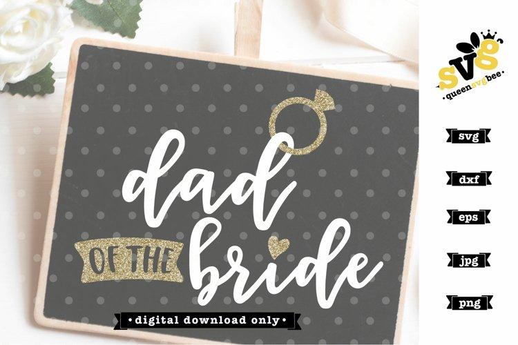 Dad of the Bride SVG design | Wedding SVG file