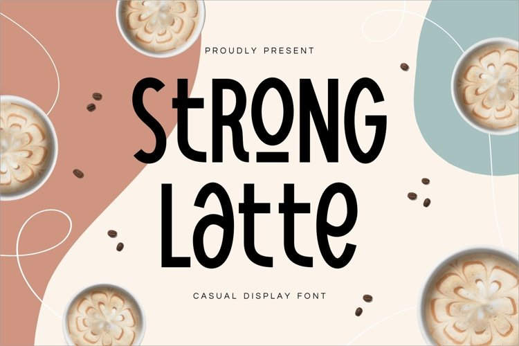 Strong Latte - Stylish Display Font example image 1