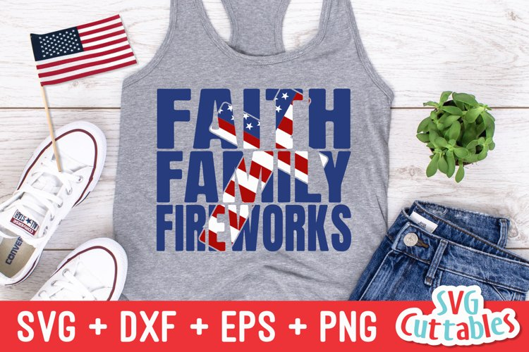 Fourth Of July Svg Faith Family Fireworks 269508 Cut Files Design Bundles