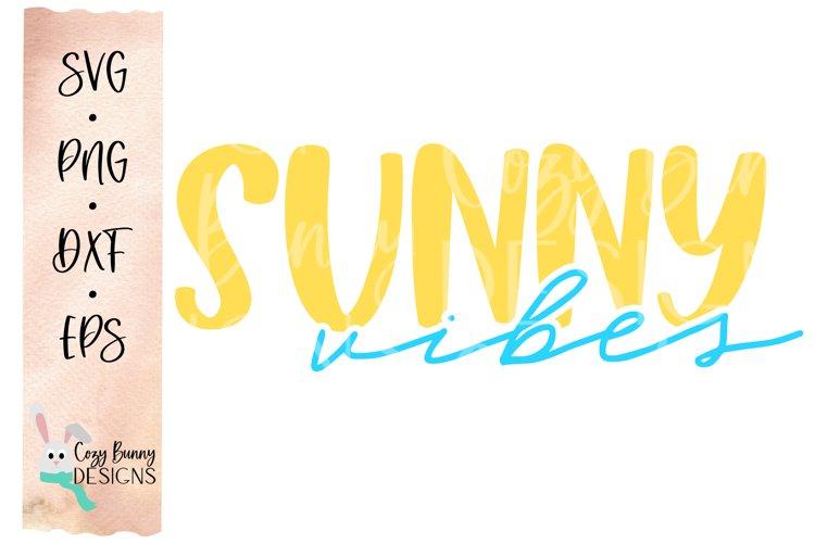 Sunny Vibes SVG - Beach, Bachelorette Party, Vacation SVG