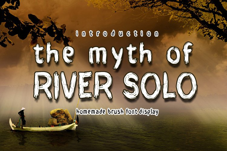 THE MYTH of RIVER SOLO example image 1