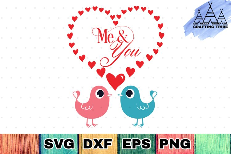 Valentine SVG Cut File - Me & You example