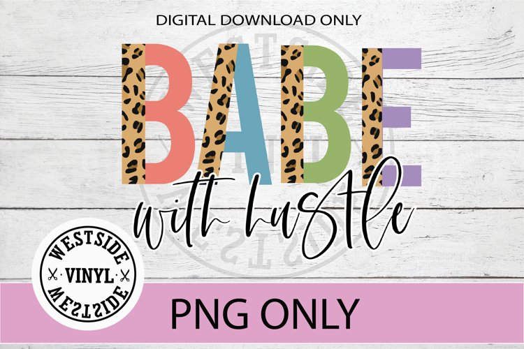 BABE WITH HUSTLE SUBLIMATION FILE ANIMAL LETTERS