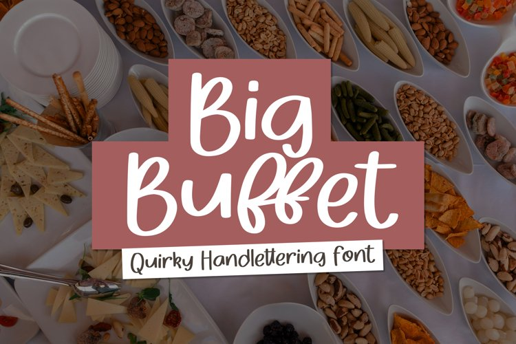 Big buffet - Quirky Handlettering Font example image 1