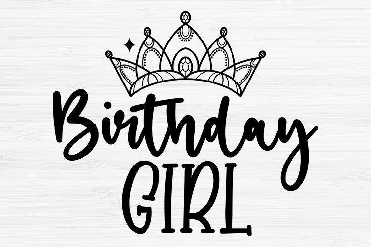Birthday Girl Svg, Birthday Svg, Birthday Saying Svg