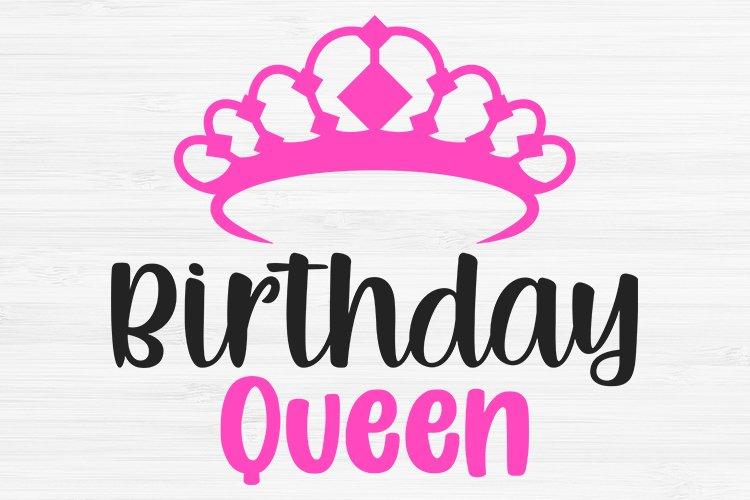 Birthday Queen Svg, Birthday Svg, Birthday Saying Svg