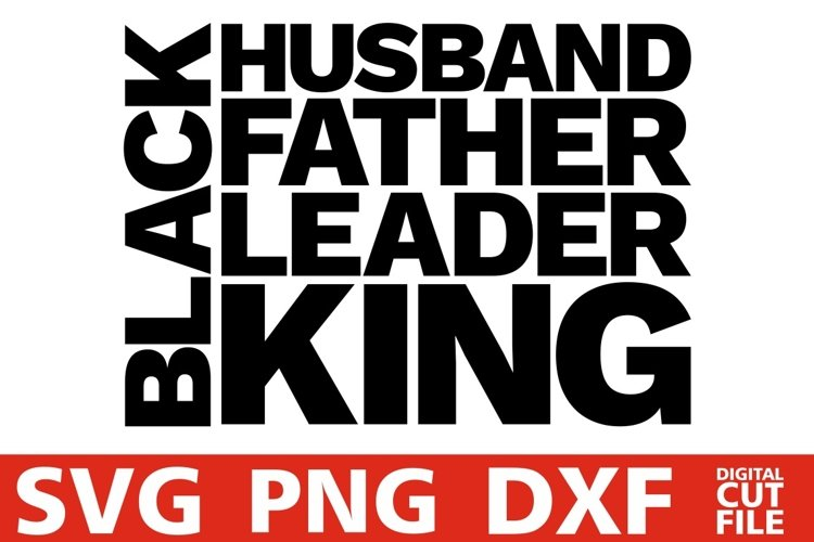 Black Father svg, Father's Day svg, Black History, Dad svg example image 1