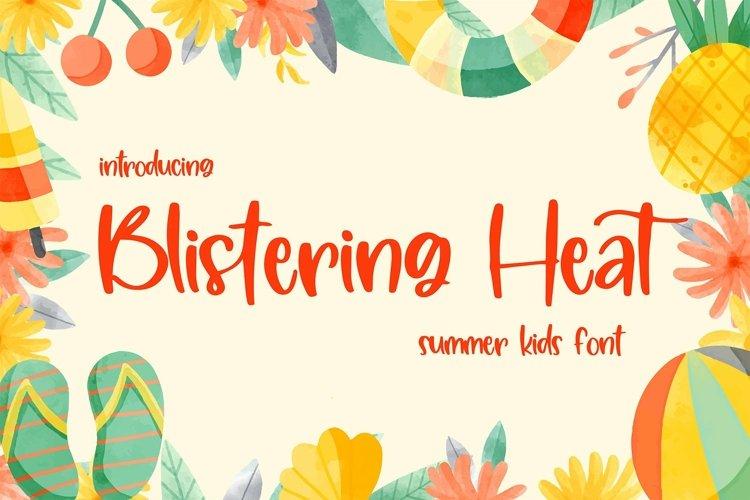 Web Font Blistering Heat - Summer Kids Font example image 1