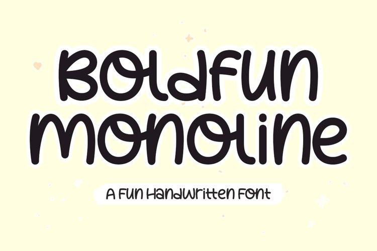 Boldfun Monoline - Fun Handwritten Font example image 1