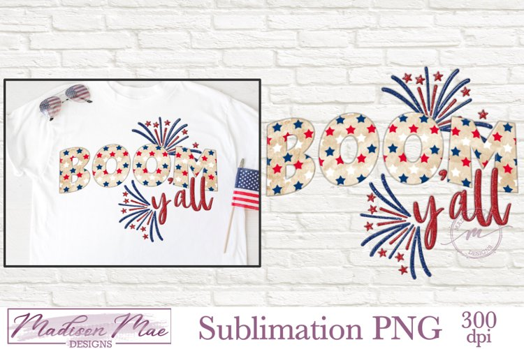 Fourth of July Sublimation - Boom Y'all example image 1