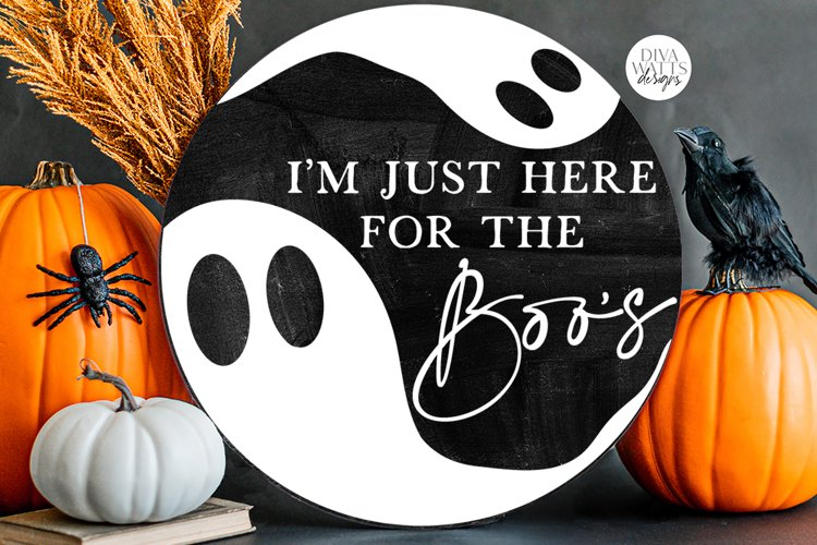 I'm Just Here For The Boos | Halloween Ghost Round Design example image 1