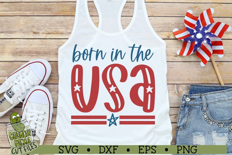 Born in the USA Patriotic / 4th of July SVG File