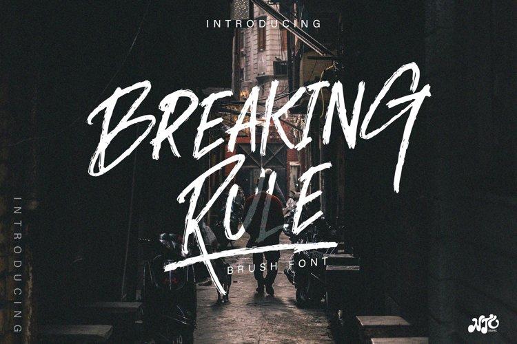 BREAKING RULE - Rough Brush Font example image 1