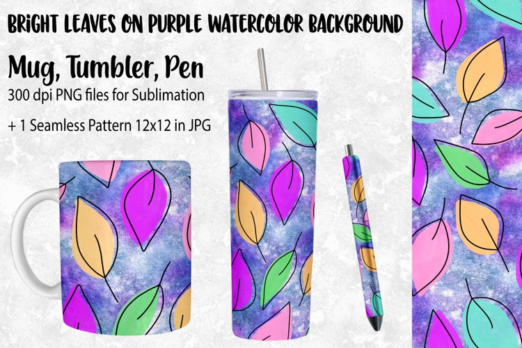 Leaves on Watercolor Tumbler Sublimation, Pen and Mug Wrap