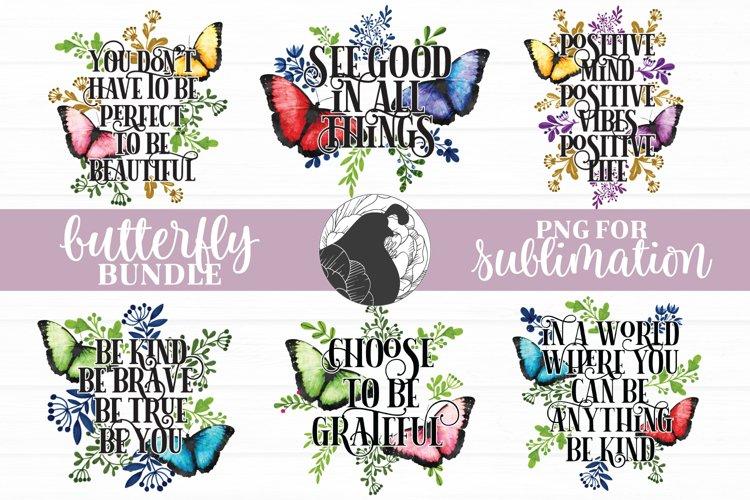 Butterfly Sublimation Bundle, Positive Quotes Bundle