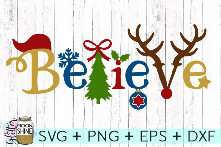 Believe Christmas SVG DXF PNG EPS Cutting Files - Free Design of The Week Font