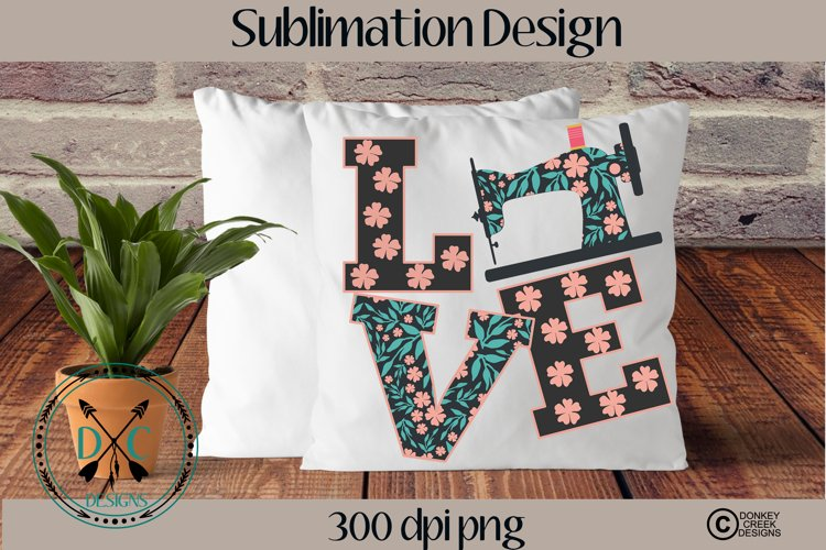 Sewing Love Sublimation Design example image 1