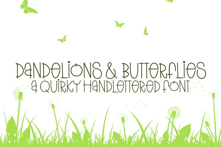 Dandelions And Butterflies - A Quirky Handlettered Font example image 1