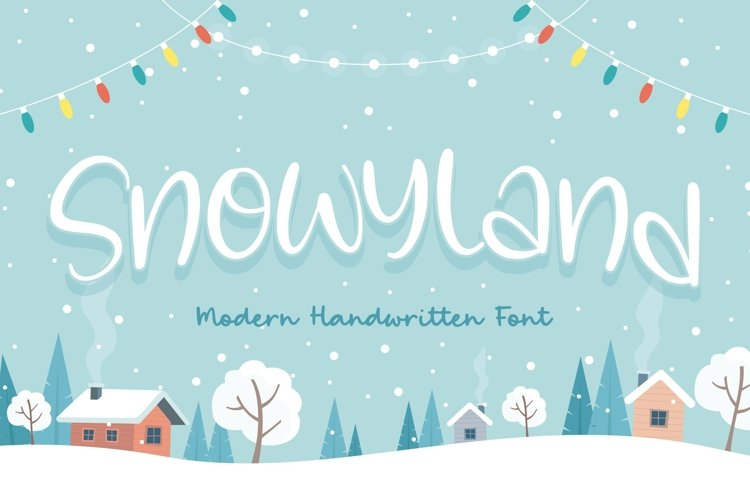 Snowyland Modern Handwritten Font example image 1