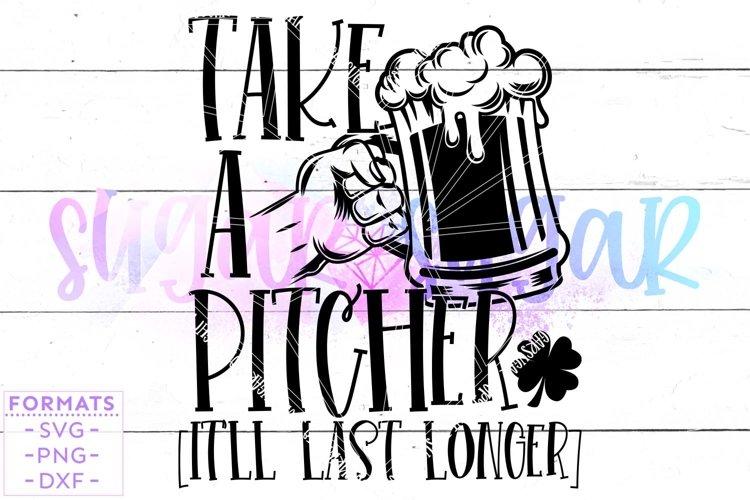 Take a Pitcher St Patricks Day svg