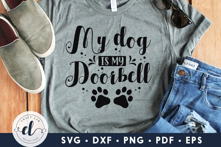 My Dog Is My Doorbell, Dog sign SVG, Dog SVG DXF PNG EPS PDF example image 1