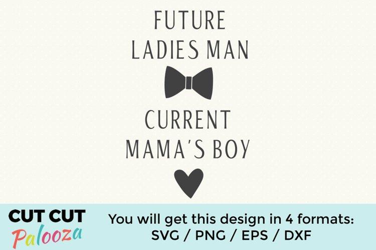 Future ladies man current mamas boy example image 1