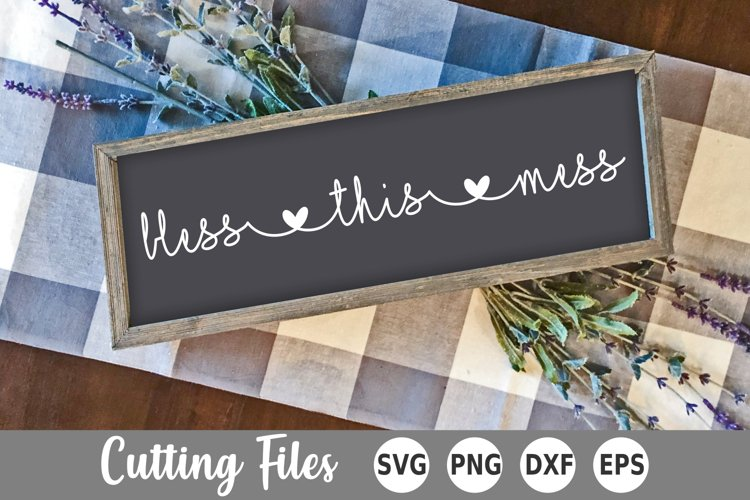 Home SVG | Sign SVG | Bless This Mess SVG example image 1