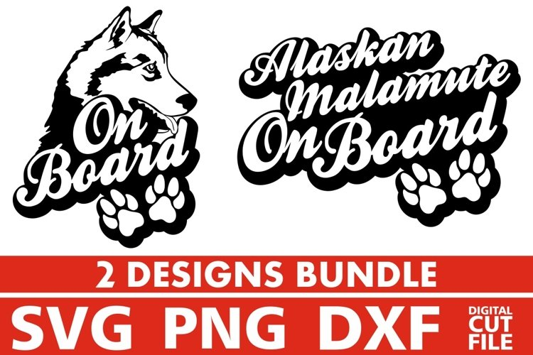 2x Alaskan Malamute On Board Bundle svg, Dog Breed svg, Paw example image 1