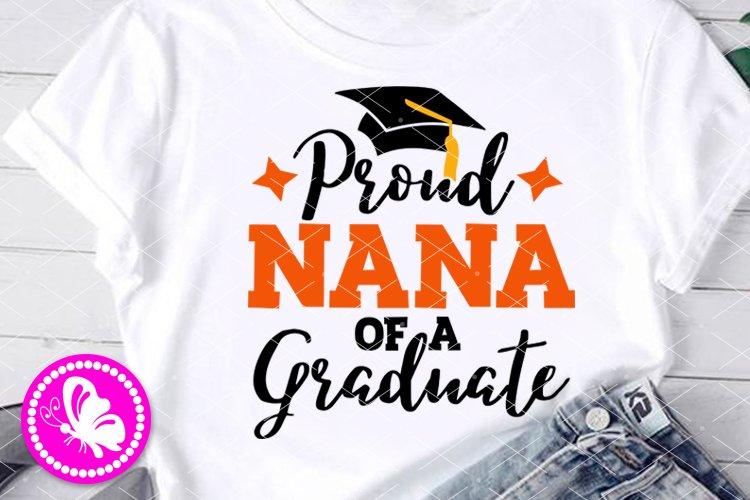 Proud Nana of a Graduate svg Grad cap Family Graduation Png example image 1