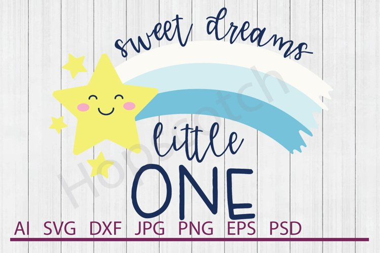 Sweet Dreams SVG, Star SVG, DXF File, Cuttable File example image 1