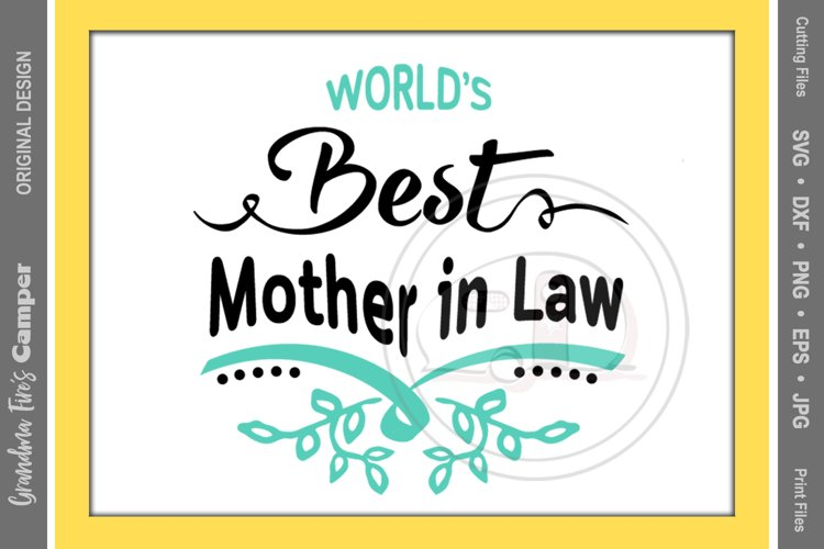 Mother's Day SVG, World's Best Mother in Law example image 1
