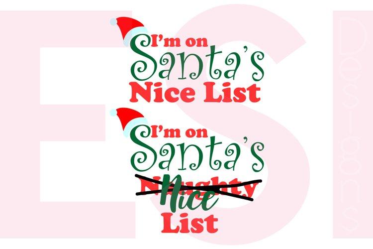 I'm on Santa's Nice/Naughty List Phrase example
