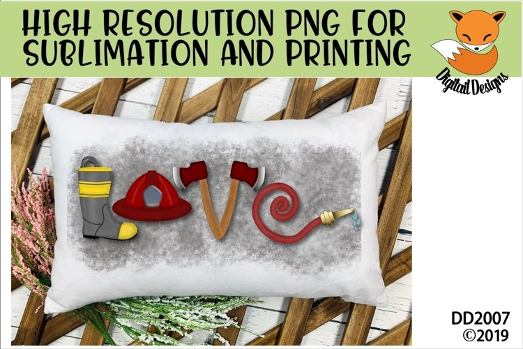 Firefighter Love Sublimation
