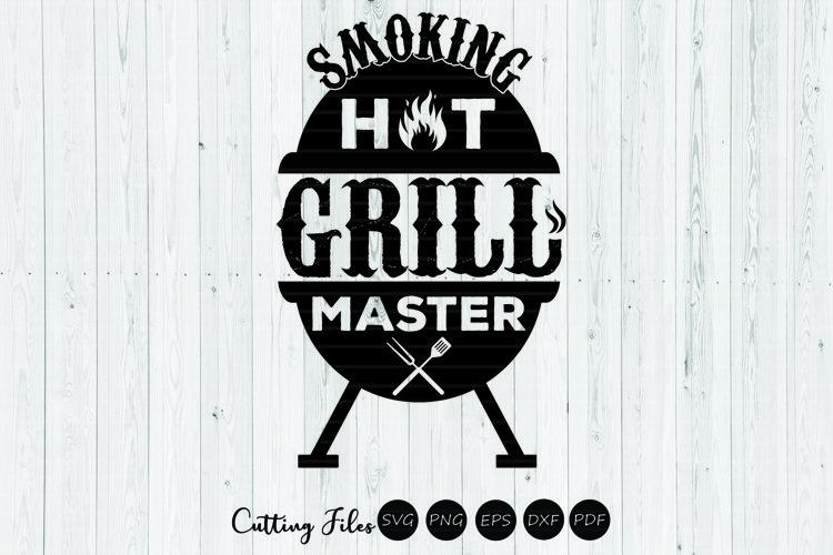 Smoking hot grill master | summer | SVG Cut File example image 1