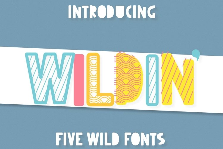 Wildin' - A 5 pack of layer-friendly fonts! example image 1