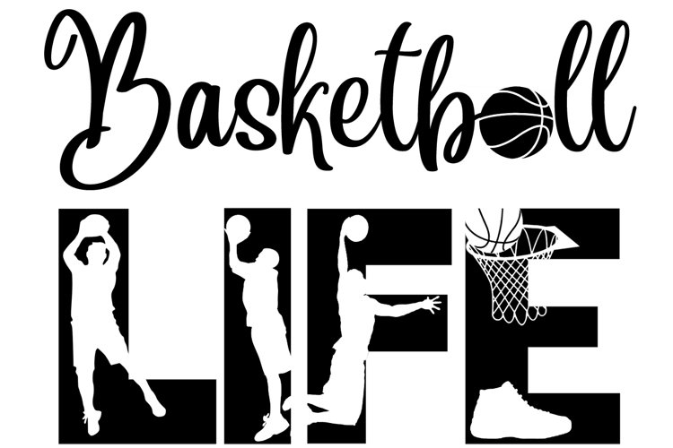 Basketball Life SVG Cutting File for the Cricut example image 1