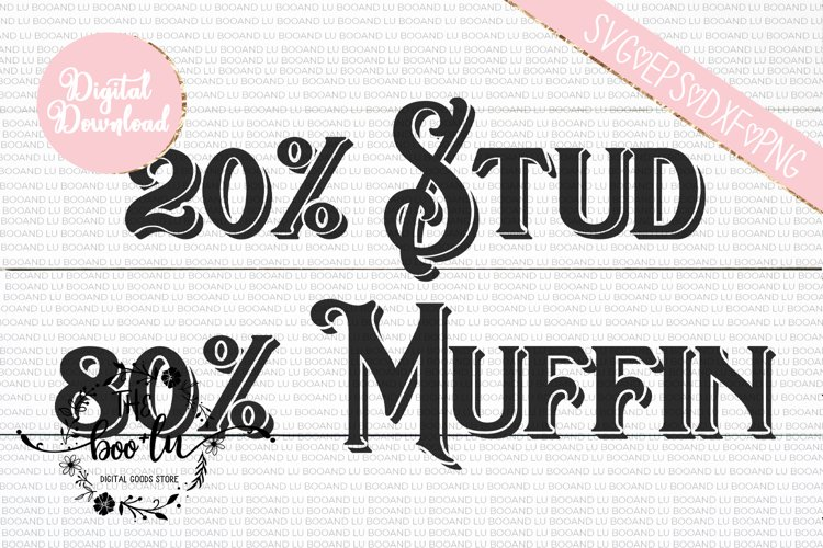 Stud Muffin Fathers Day SVG DXF PNG EPS Cutting Files