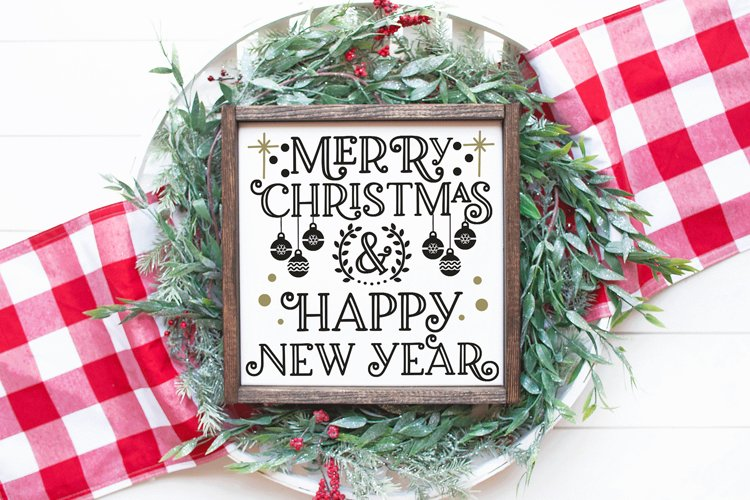 Christmas SVG - Merry Christmas and Happy New Year