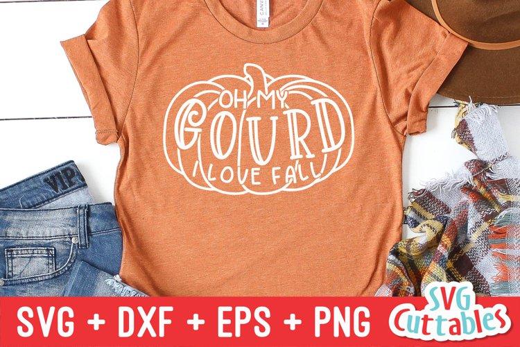 Fall SVG | Oh My Gourd I Love Fall | Shirt Design
