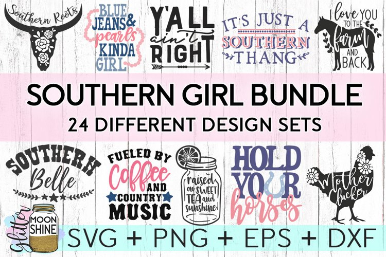Southern Girl Bundle of 24 SVG DXF PNG EPS Cutting Files - Free Design of The Week Font