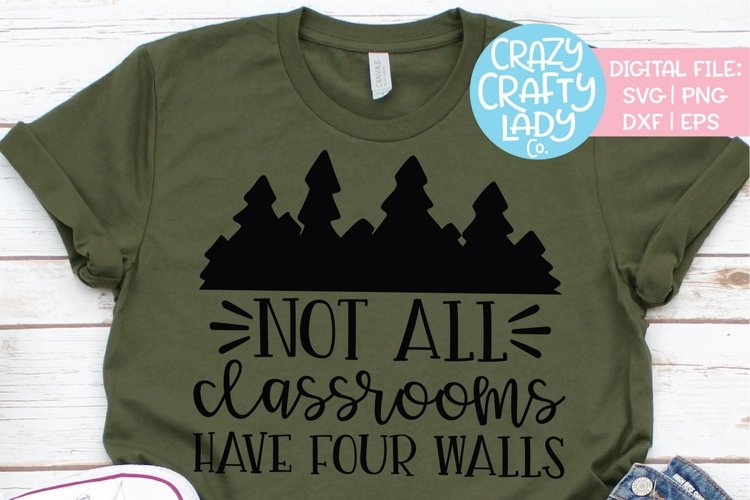 Not All Classrooms Have Four Walls SVG DXF EPS PNG Cut File example image 1