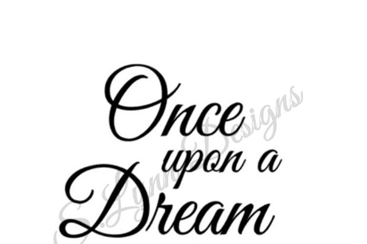 Once Upon a Dream SVG File example image 1