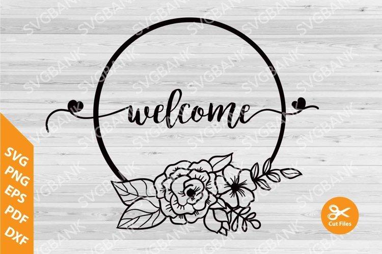 welcome sign SVG, wedding Circle floral frame SVG example image 1