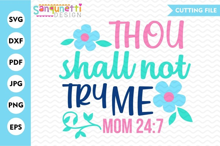 Thou shall not try me SVG, mom cut file example image 1