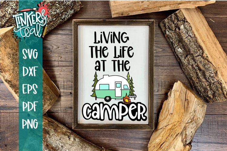 Living Life at the Camper Hitch SVG example image 1