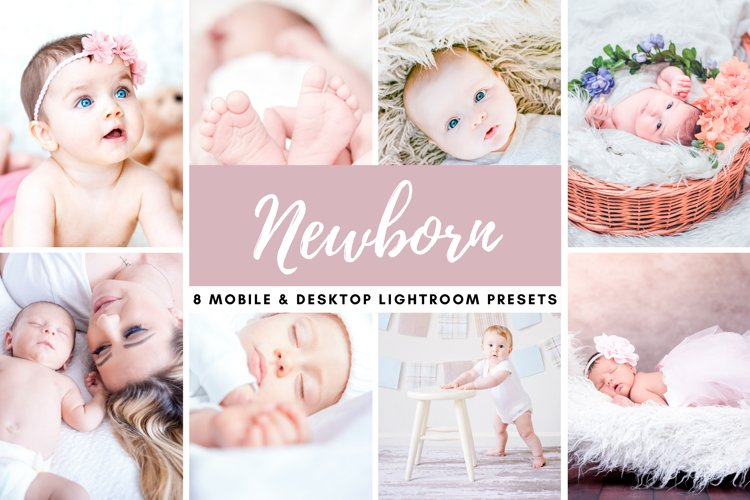 Newborn Bright Mobile & Desktop Lightroom Presets Photo