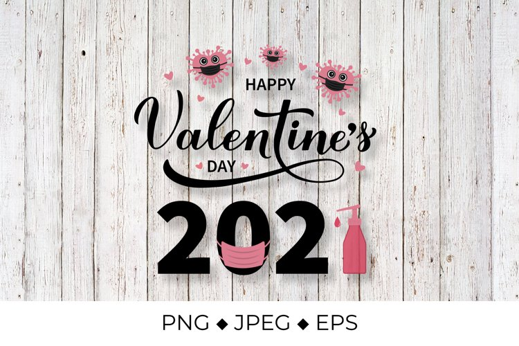 Happy Valentines Day 2021 PNG. Heart mask and sanitizer. example image 1