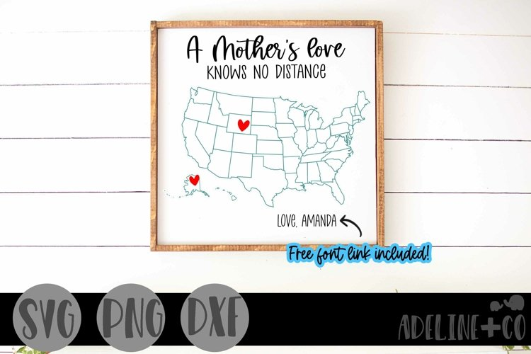 A Mother's love knows no distance, Mother's Day, SVG example image 1