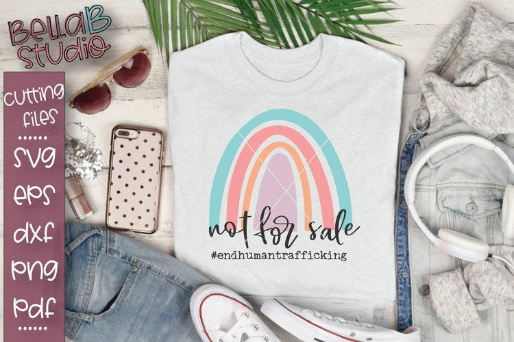 Rainbow - Not For Sale, End Human Trafficking SVG File example image 1