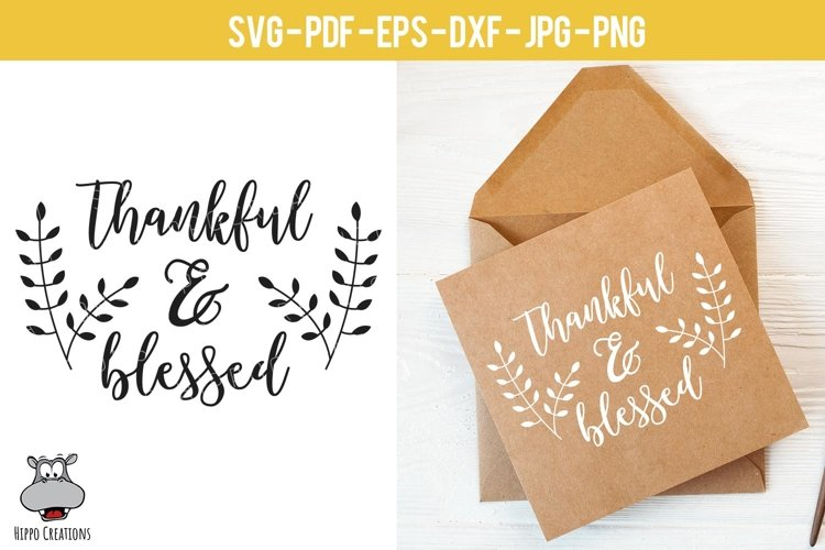 Thankful & Blessed SVG, Thanksgiving, Autumn, Fall EPS DXF example image 1